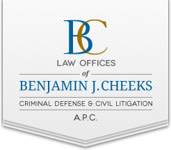 Law Offices of Benjamin J. Cheeks - Criminal Defense and Civil Litigation